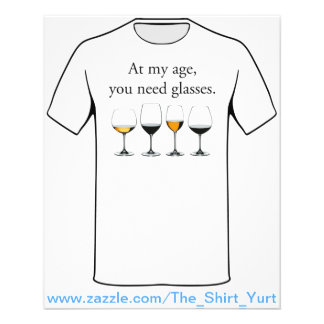 At My Age, You Need Glasses 11.5 Cm X 14 Cm Flyer