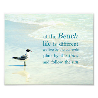 At the Beach Life is Different Quote Photo
