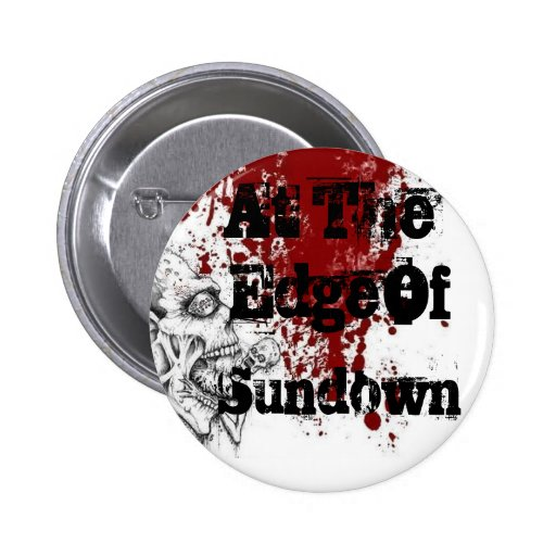 At The Edge Of Sundown Buttons
