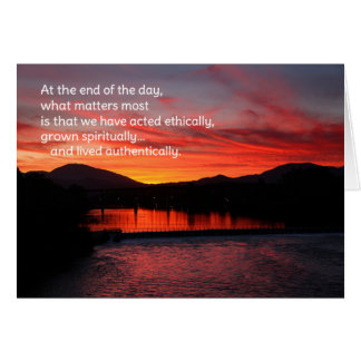 At the End of the Day... Greeting Card