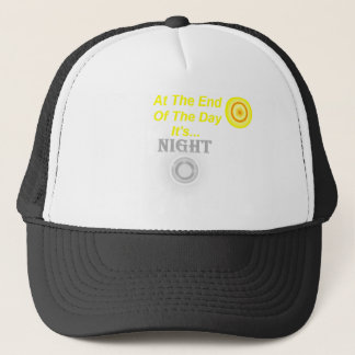 At The End Of The Day Trucker Hat