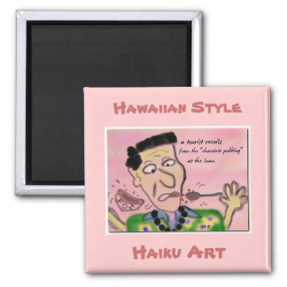 At the Luau Hawaiian Style Haiku Art Magnet