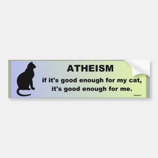 atheism bumper sticker