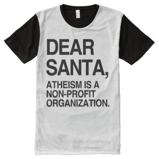ATHEISM IS A NON-PROFIT ORGANIZATION -.png All-Over Print T-Shirt