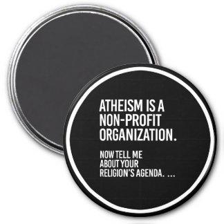 Atheism is a Non-Profit Organization - - Pro-Scien Magnet