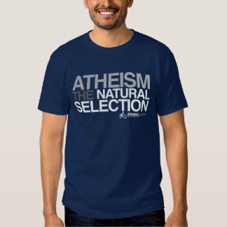 Atheism - The Natural Selection Tee Shirt