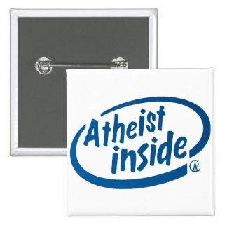 Atheist Inside 15 Cm Square Badge