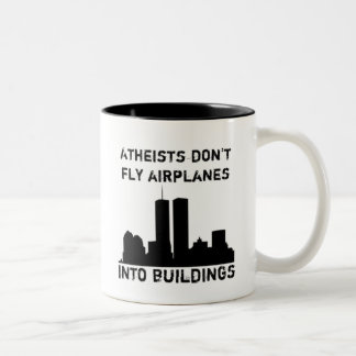 Atheists don't fly airplanes into buildings Two-Tone coffee mug