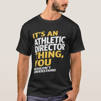 Athletic Director T-Shirt