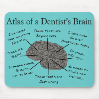 Atlas of a Dentist's Brain Mouse Pad