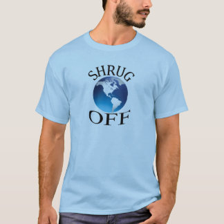 Atlas Shrugged--Shrug Off Shirt