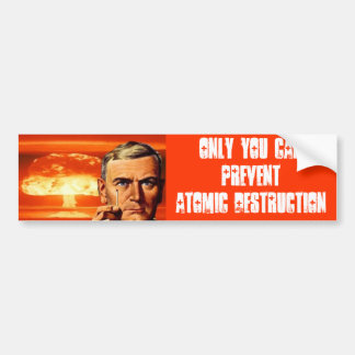 Atomic Destruction Bumper Sticker
