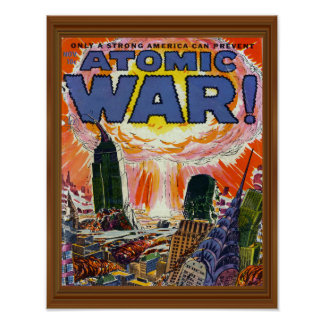 Atomic War Vintage Comic Book Cover Artwork Poster