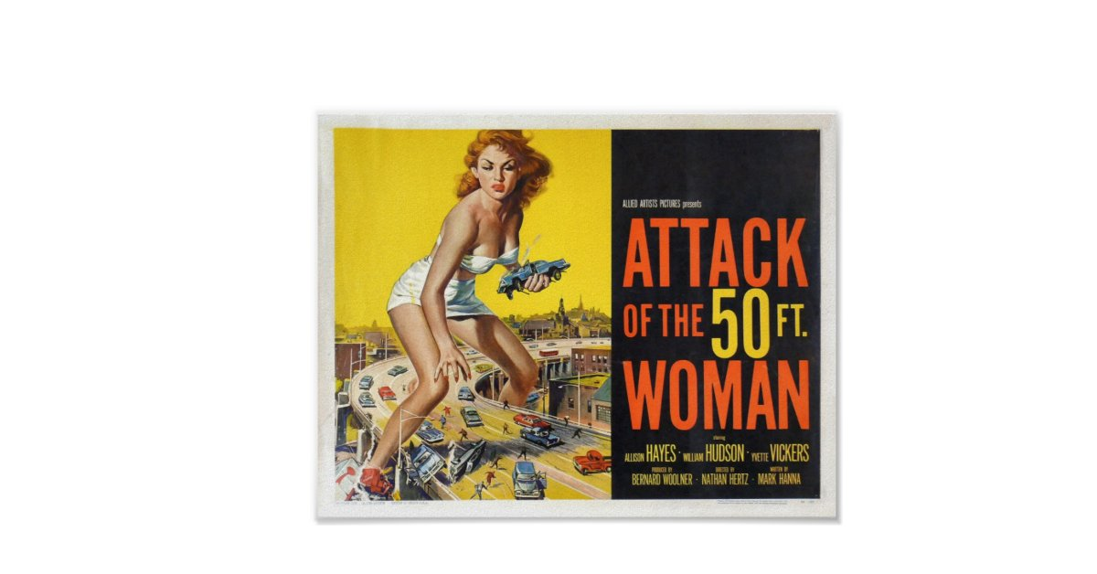 Attack of the 50ft woman poster zazzle for Attack of the 50 foot woman t shirt