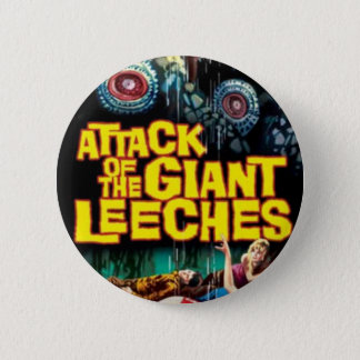 Attack of the Giant Leeches 6 Cm Round Badge