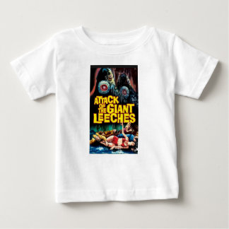 Attack of the Giant Leeches Baby T-Shirt