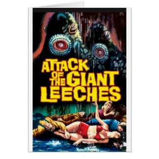 Attack of the Giant Leeches Card
