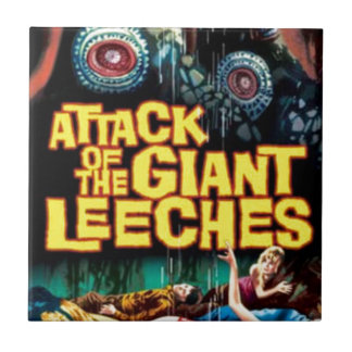 Attack of the Giant Leeches Ceramic Tile