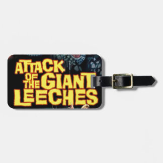 Attack of the Giant Leeches Luggage Tag