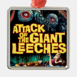 Attack of the Giant Leeches Metal Ornament