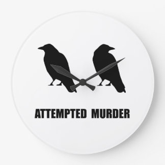 Attempted Murder Of Crows Large Clock
