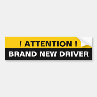 Attention Brand New Driver Warning Bumper Sticker