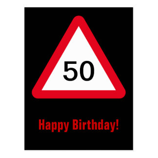 Attention Sign: 50th Birthday Postcard
