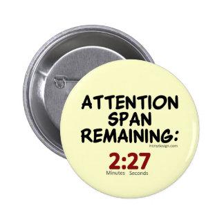 Attention Span Remaining (beige) 6 Cm Round Badge
