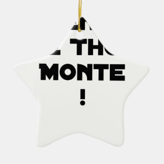 ATTENTION, THE TUNA GOES UP! - Word games Ceramic Ornament