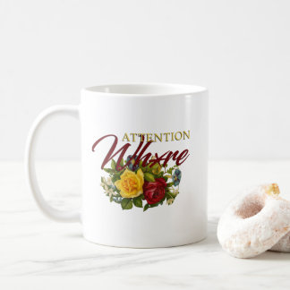 Attention Wh*re Coffee Mug