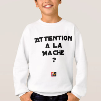 ATTENTION WITH CORN SALAD? - Word games Sweatshirt