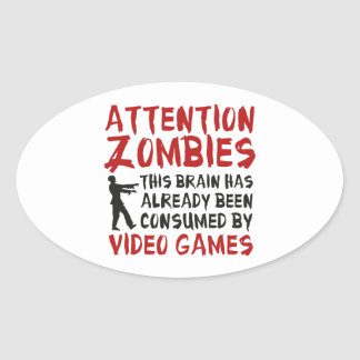 Attention Zombies Video Games Oval Sticker