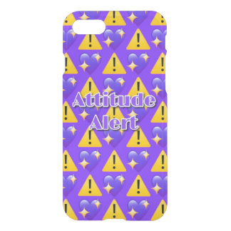 Attitude Alert iPhone 7 Clearly™ Case
