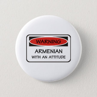 Attitude Armenian 6 Cm Round Badge