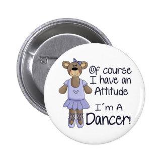 Attitude Dancer 6 Cm Round Badge