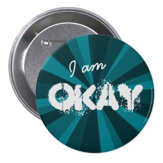 Attitude I am OKAY Light Beam on any Color 7.5 Cm Round Badge