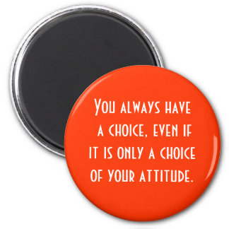 attitude is choice 6 cm round magnet