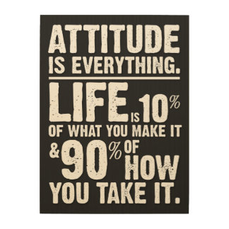 Attitude is Everything - Black Wood Canvases
