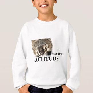 Attitude is everything sweatshirt