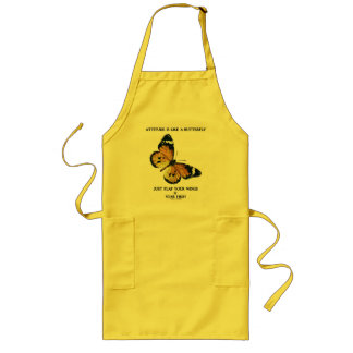 Attitude Is Like A Butterfly Just Flap Wings Soar Long Apron