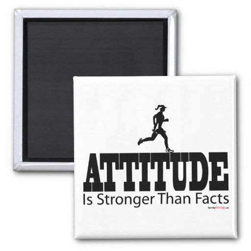 Attitude is Strong Than Facts Refrigerator Magnets