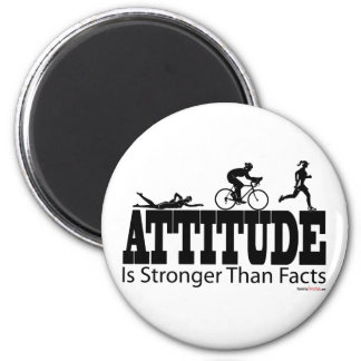 Attitude is Stronger than Facts 6 Cm Round Magnet