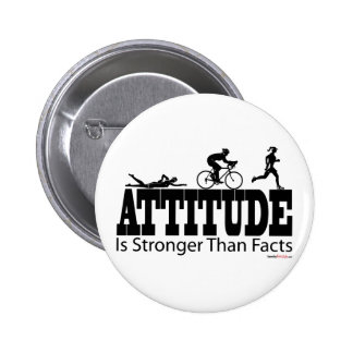Attitude is Stronger than Facts Pinback Buttons