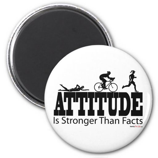Attitude is Stronger than Facts Refrigerator Magnets