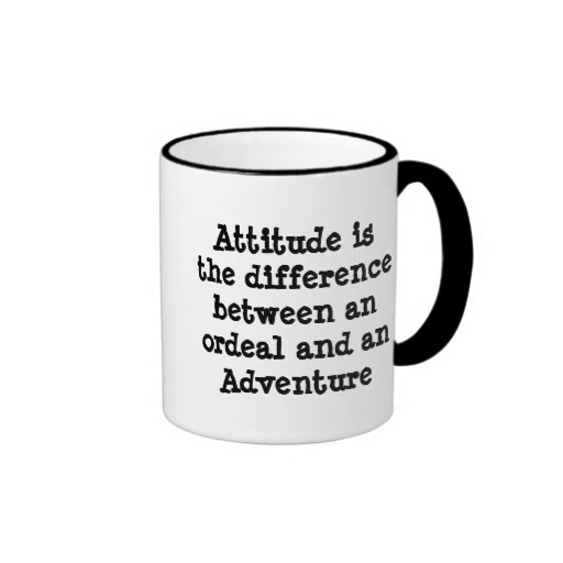 Attitude is the Difference ... Adventure Mug
