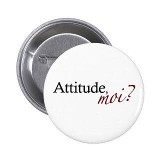 Attitude Moi 6 Cm Round Badge