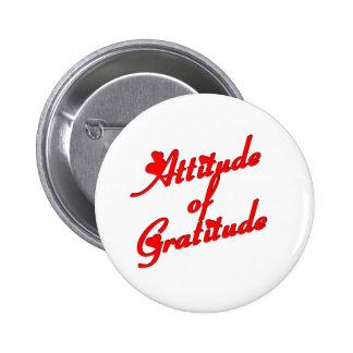 Attitude of Gradtitude 6 Cm Round Badge