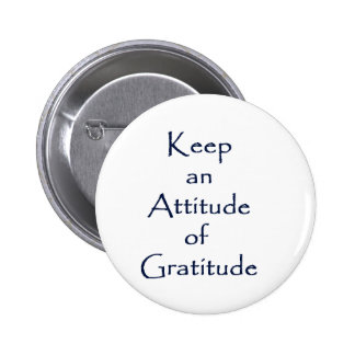 Attitude of Gratitude 6 Cm Round Badge