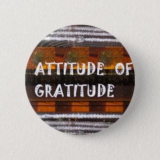 ATTITUDE of Gratitude  Text Wisdom Words 6 Cm Round Badge