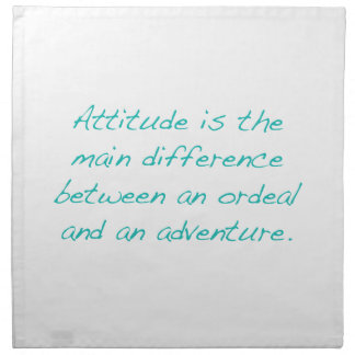 Attitude -- ordeal or  adventure (green) napkin